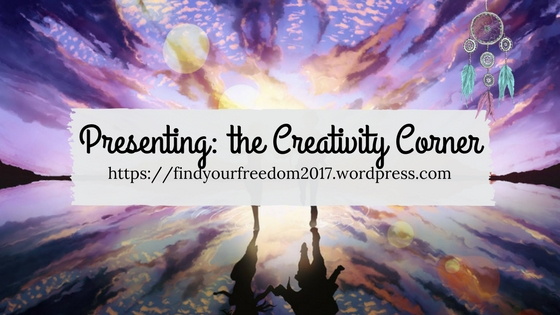 Presenting: The Creativity Corner