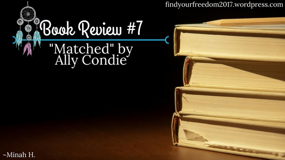 Book-Review-7-Matched-by-Ally-Condie